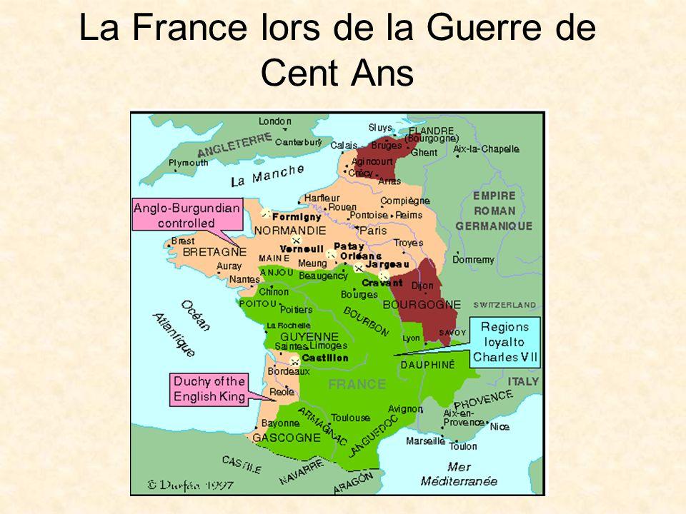 La Guerre de Cent Ans Grandes victoires anglaises: –Crécy (1346) – sous Edward III –Azincourt (1415) – sous Henry V Le roi français, Charles VI, fou, est mort Sa fille a épousé Henry V dAngleterre Il a été couronné roi de France à Paris Le Traité de Troyes (1420) a donné le trône français à Henry V dAngleterre (mort en 1422)