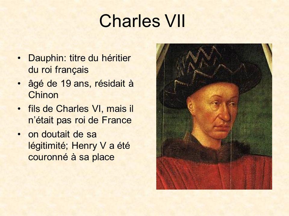 Jeanne dArc et le Dauphin Charles était sans argent et abandonné Charles craignait un complot quand Jeanne est arrivée: –Sest caché parmi les courtisans –Jeanne la trouvé sans hésitations –Elle sest agenouillée devant lui et a dit: «Dieu menvoie pour délivrer la France»