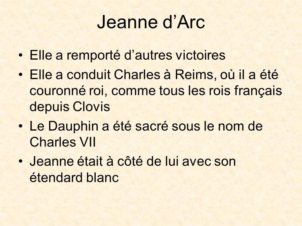 Jeanne dArc Elle a été blessée et capturée par les Anglais en 1429 Elle était en prison pour un an Les Anglais lont condamnée comme sorcière et hérétique dans un procès injuste Elle a été brûlée vive à Rouen en 1431 à lâge de 19 ans