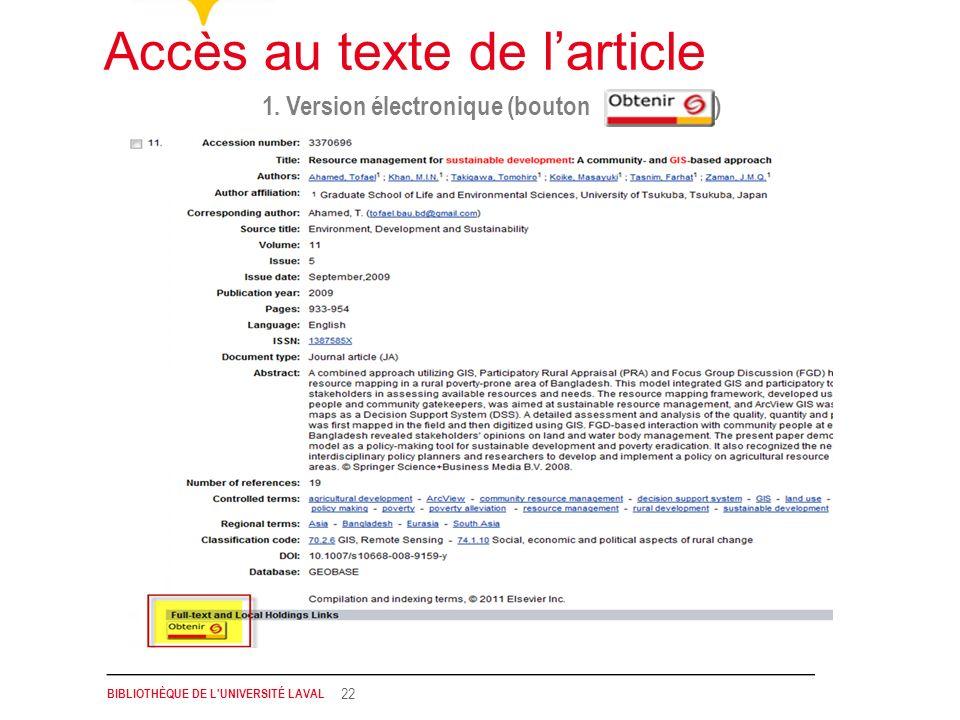 BIBLIOTHÈQUE DE L'UNIVERSITÉ LAVAL 22 1. Version électronique (bouton ) Accès au texte de larticle