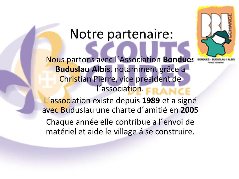 Notre partenaire: Nous partons avec l´Association Bondues Buduslau Albis, notamment grâce a Christian Pierre, vice président de l´association. L´assoc