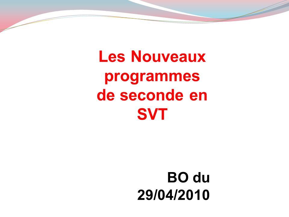 Les Nouveaux programmes de seconde en SVT BO du 29/04/2010