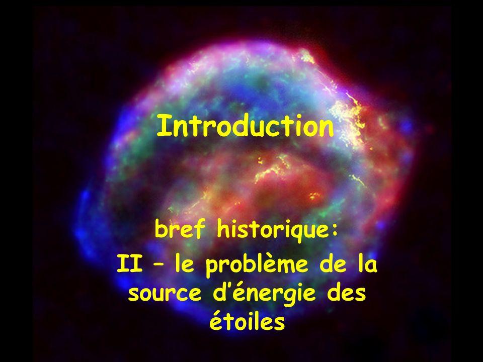Introduction bref historique: II – le problème de la source dénergie des étoiles