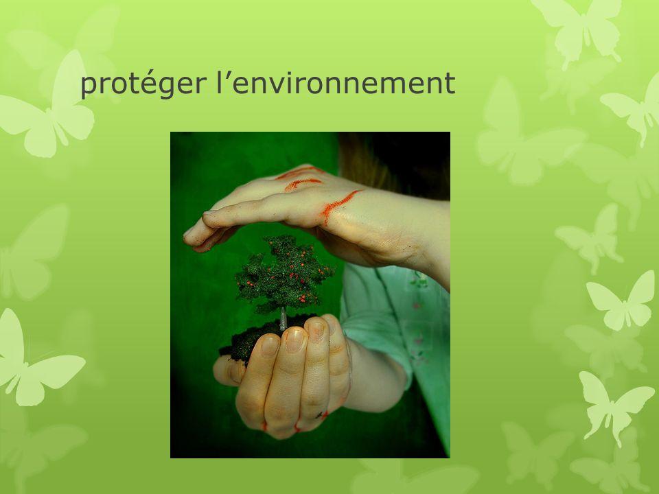 protéger lenvironnement