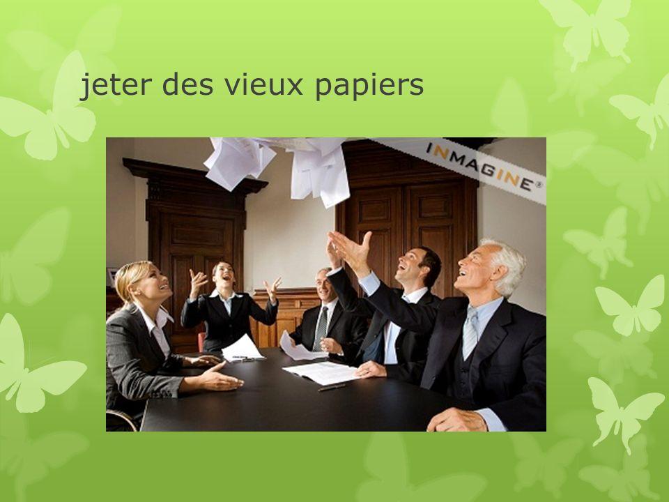 jeter des vieux papiers