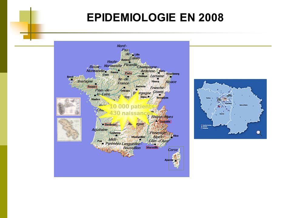 10 000 patients 430 naissances EPIDEMIOLOGIE EN 2008