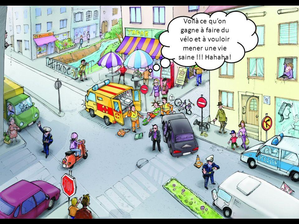 Voilà ce quon gagne à faire du vélo et à vouloir mener une vie saine !!! Hahaha!