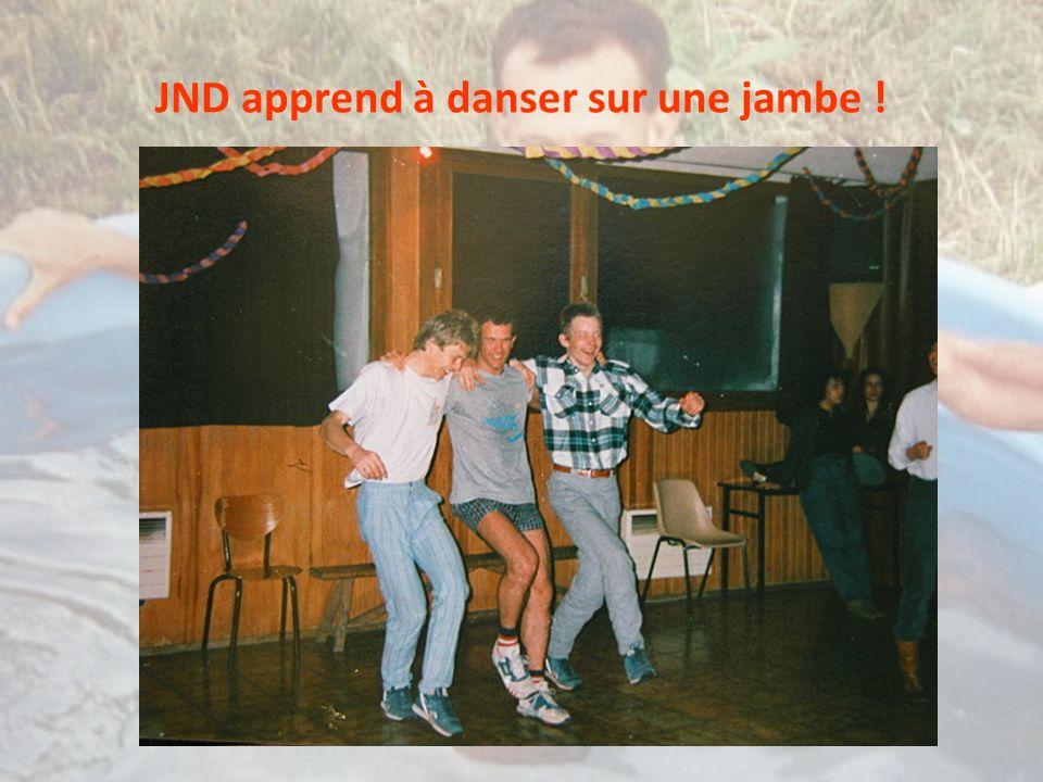 JND apprend à danser sur une jambe !