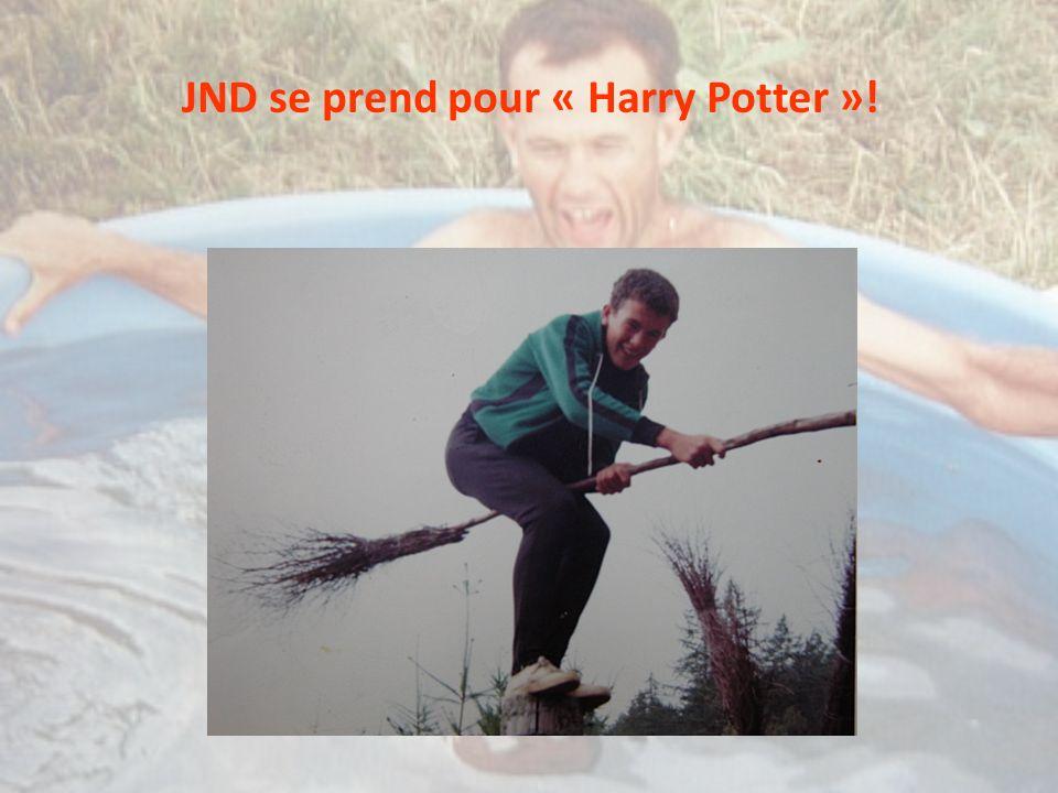JND se prend pour « Harry Potter »!