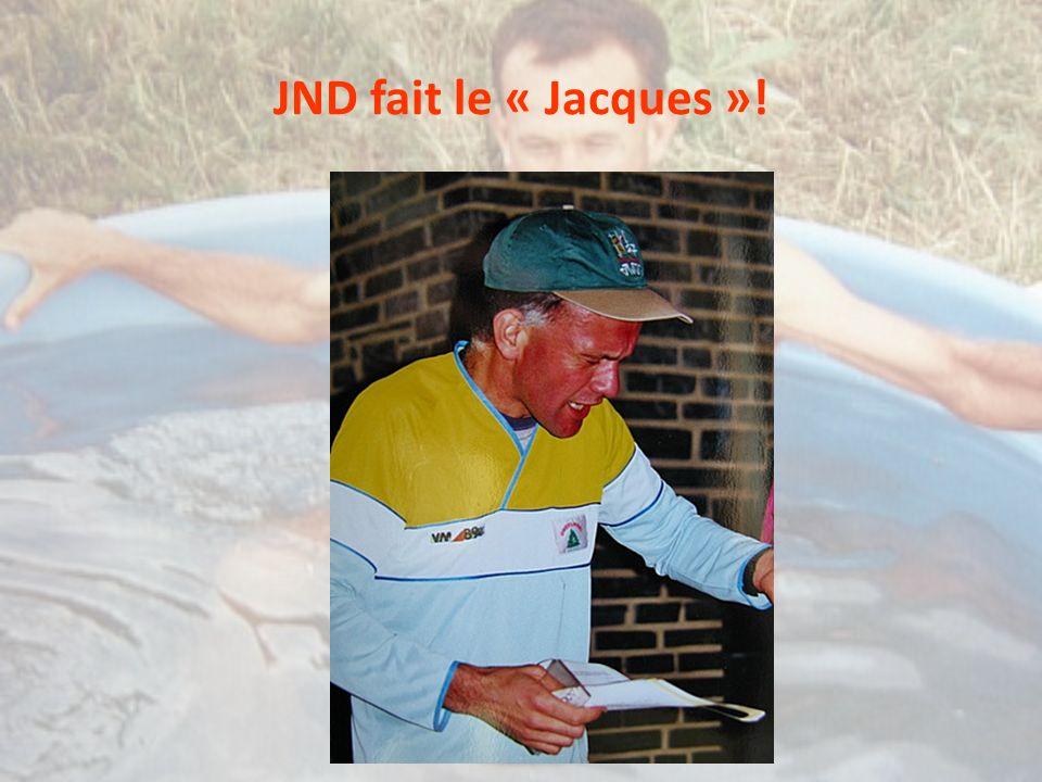 JND fait le « Jacques »!