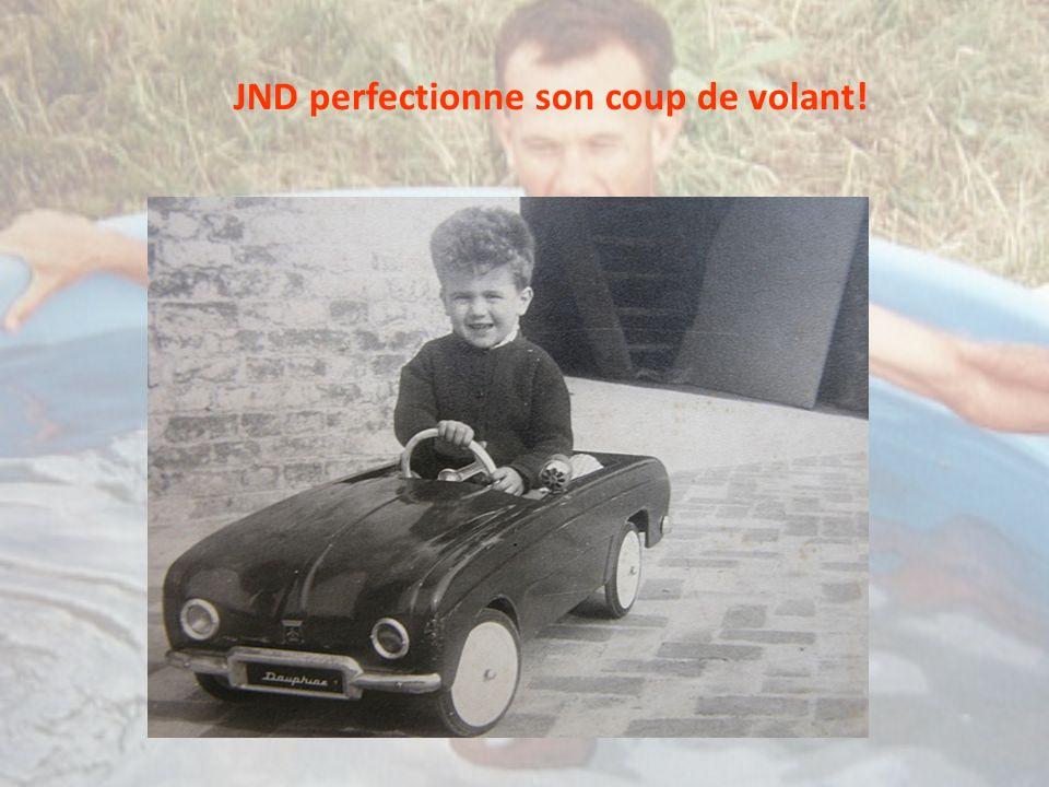 JND perfectionne son coup de volant!
