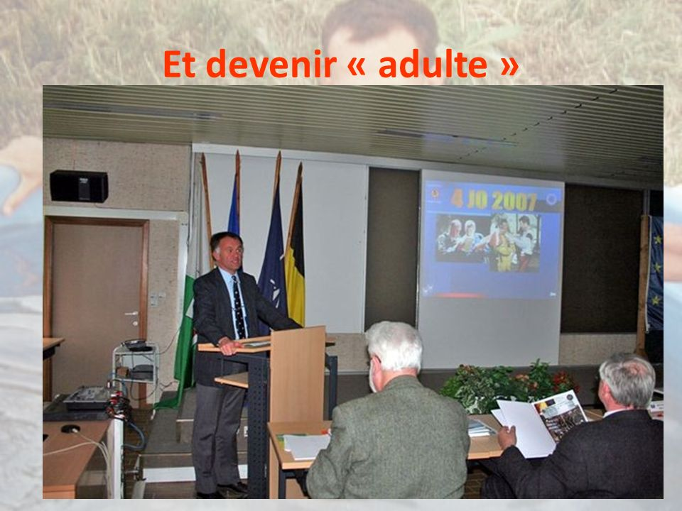 Et devenir « adulte »