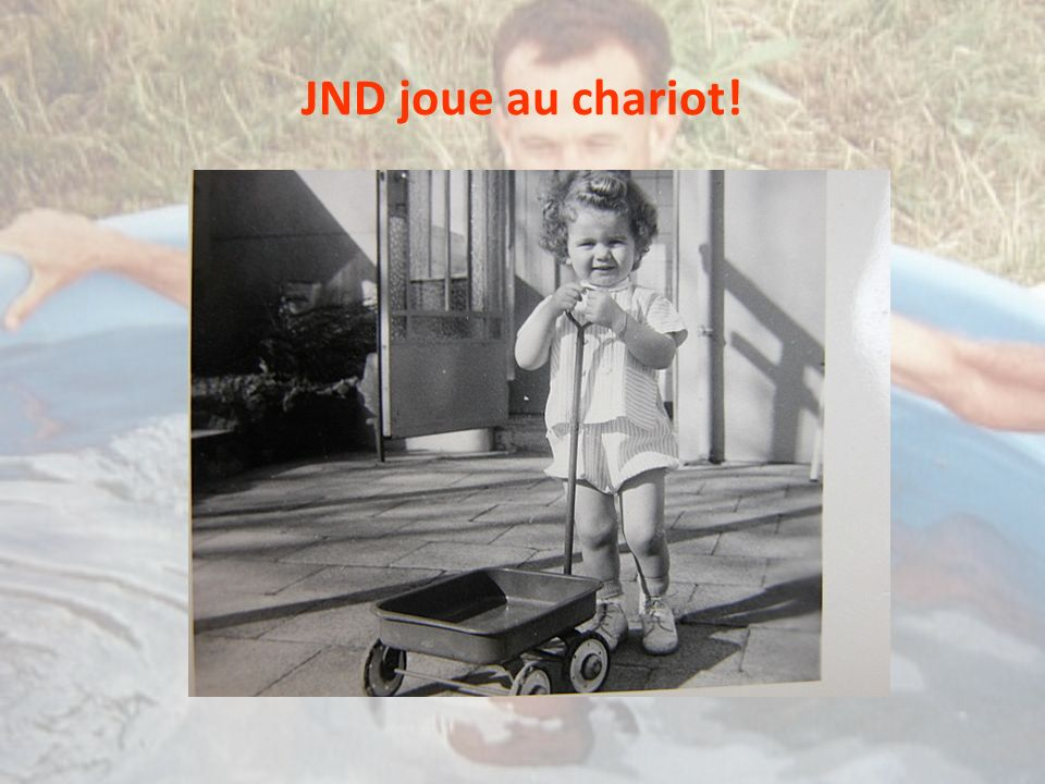 JND joue au chariot!