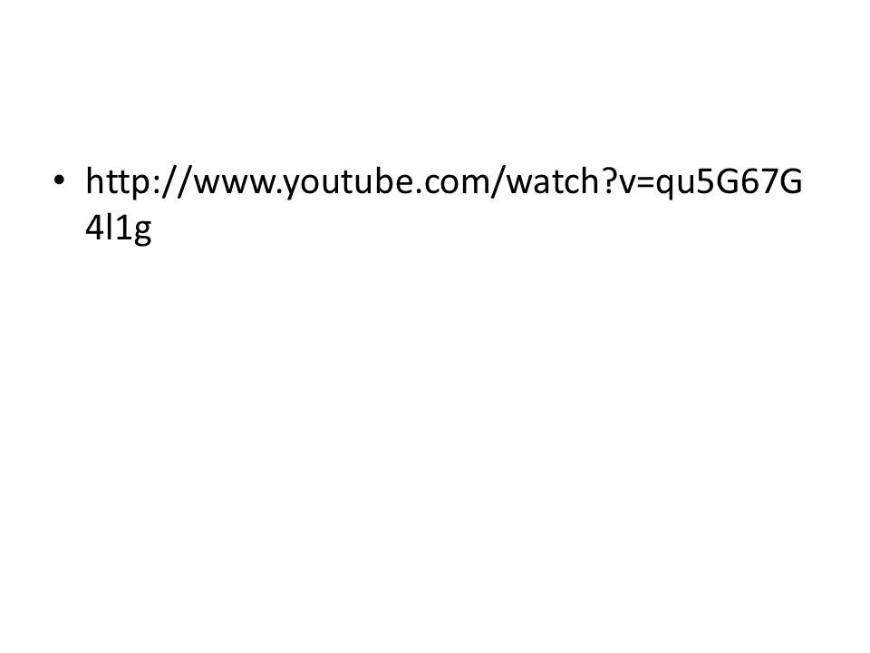 http://www.youtube.com/watch?v=qu5G67G 4l1g
