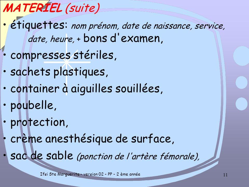 Ifsi Ste Marguerite - version 02 - PP - 2 ème année 10 MATERIEL seringue de 2 ml ou pré héparinée, seringue