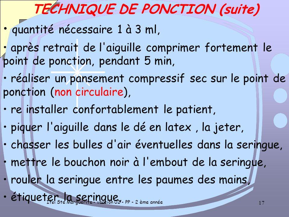 Ifsi Ste Marguerite - version 02 - PP - 2 ème année 16 TECHNIQUE (artère radiale, avec seringue spécifique) lavage antiseptique des mains, protection