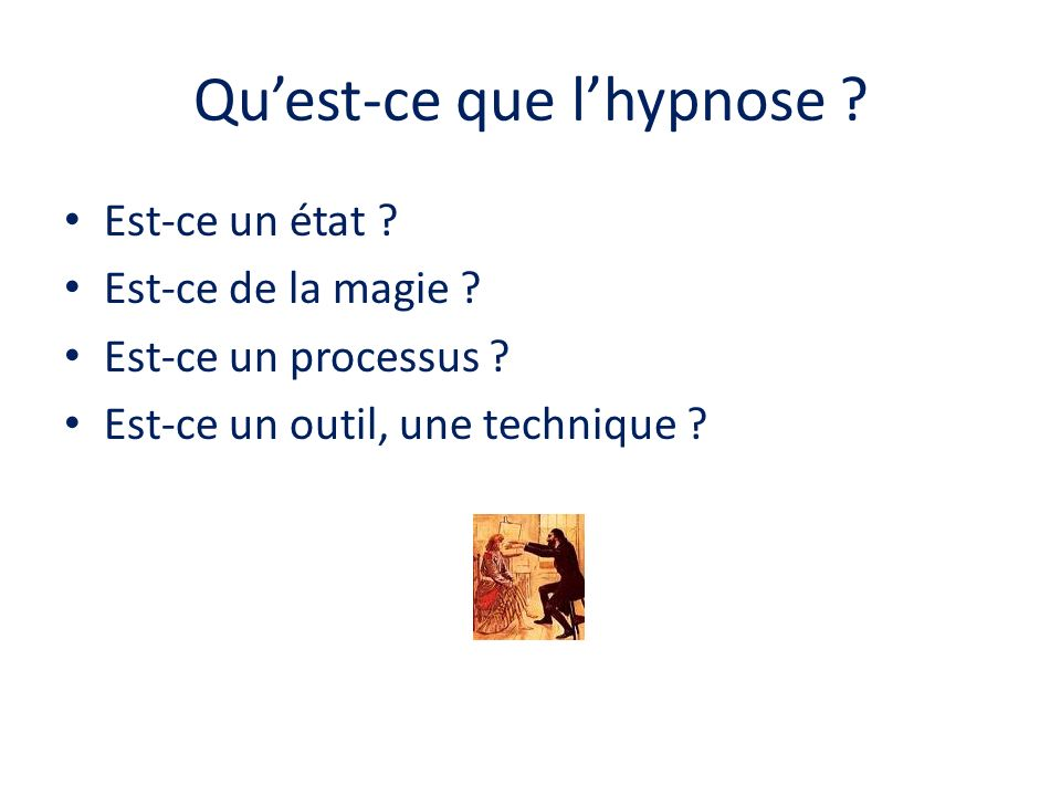 Quest-ce que lhypnose .