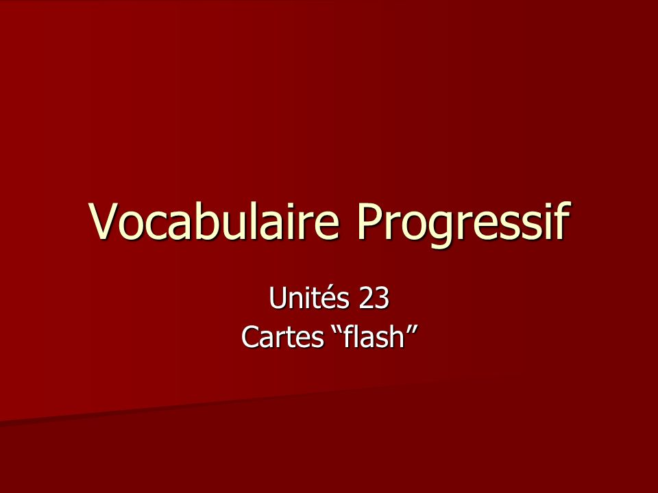Vocabulaire Progressif Unités 23 Cartes flash