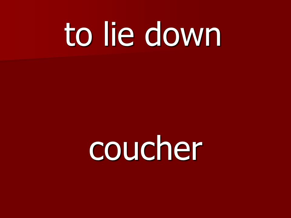 coucher to lie down