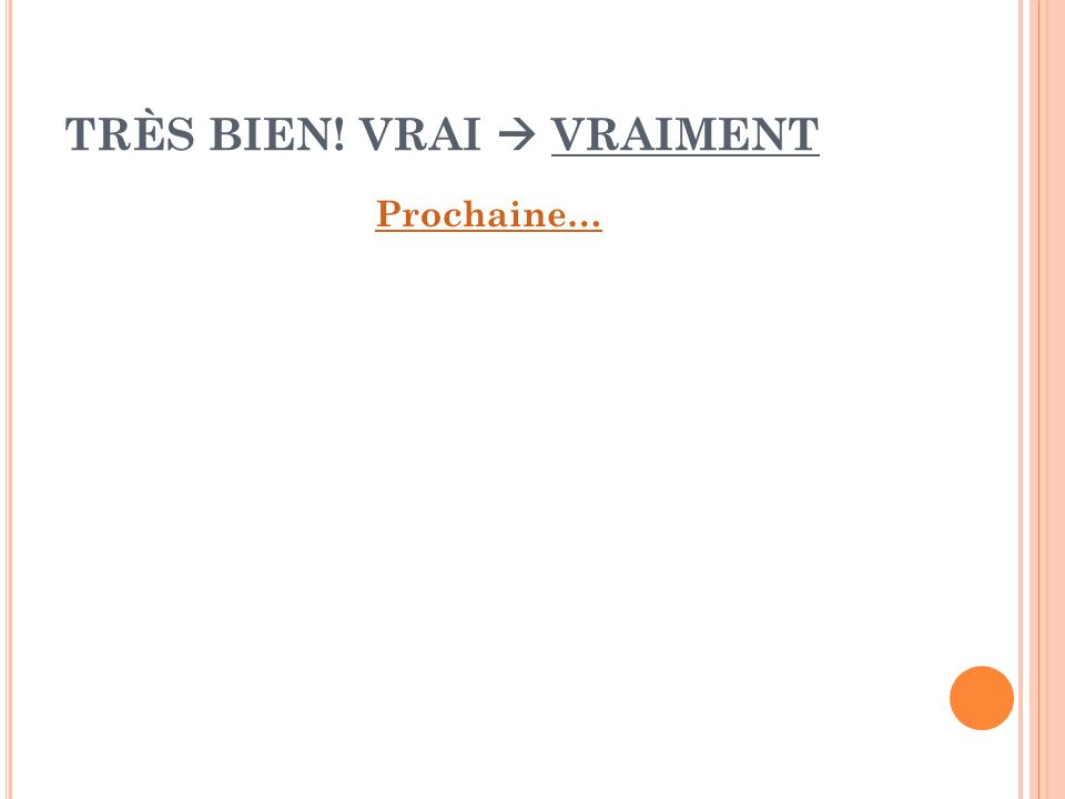 #12. PATIENT A. patientment patientment B. patiemment patiemment C. patientement patientement