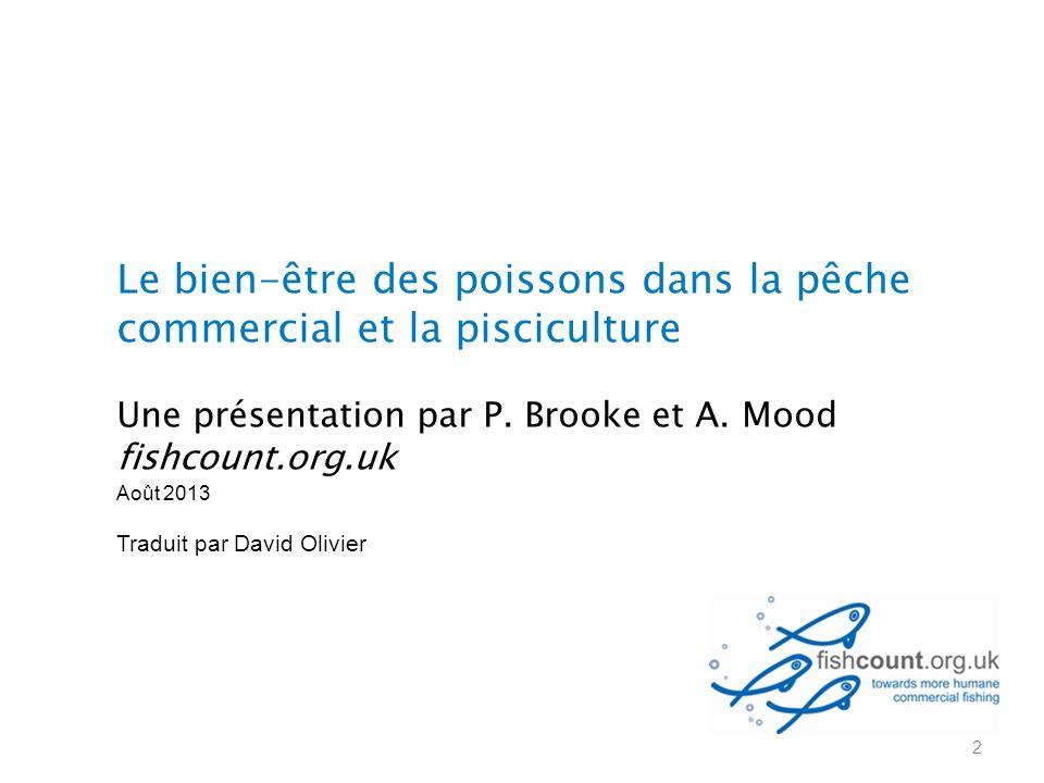 Le bien-être des poissons dans la pêche commercial et la pisciculture Une présentation par P.
