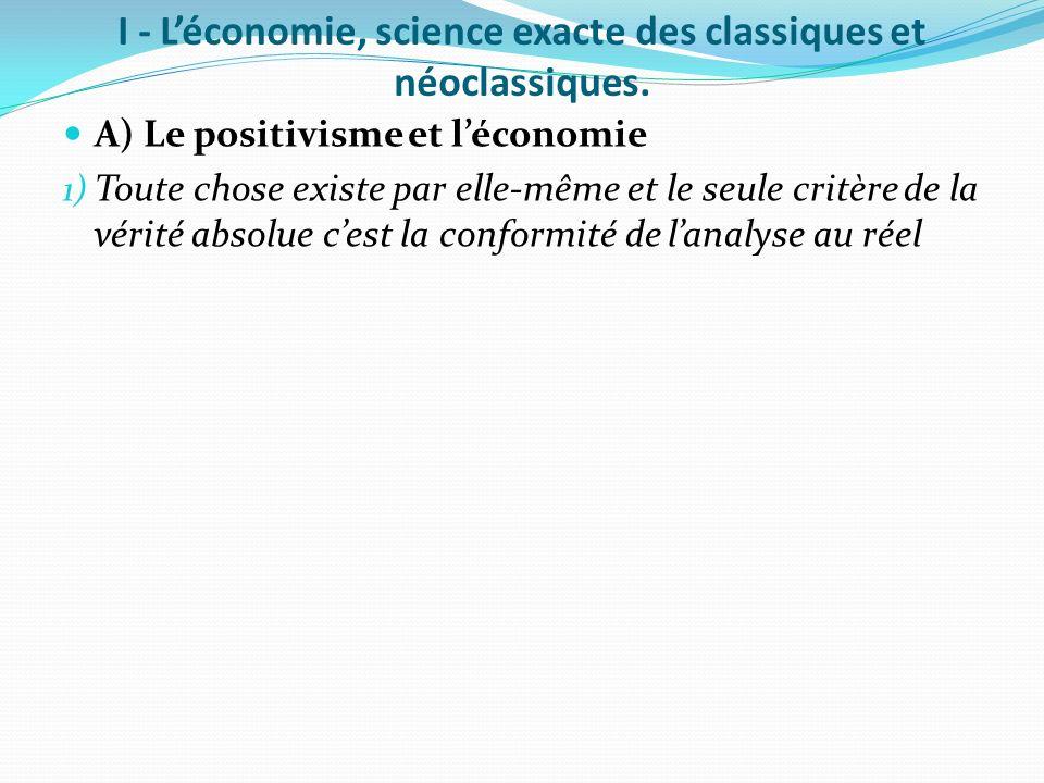 II – La critique de la pensée néoclassique et lémergence dun nouveau modèle danalyse économique B) Lémergence dun nouveau modèle danalyse économique: « Lanalyse économique des conventions »
