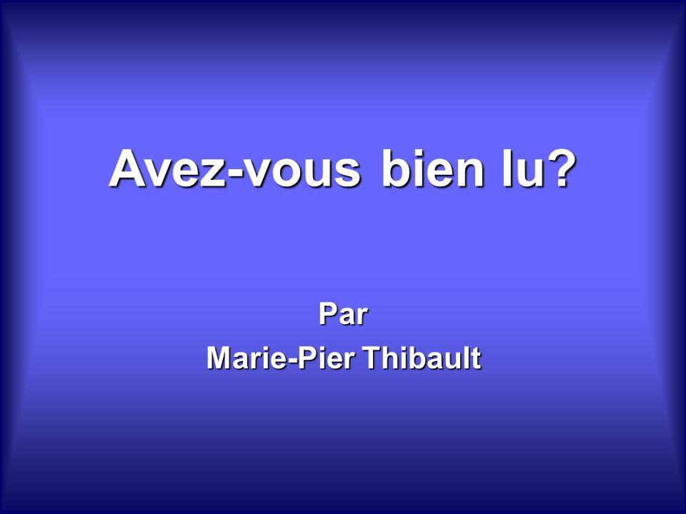 Avez-vous bien lu Par Marie-Pier Thibault