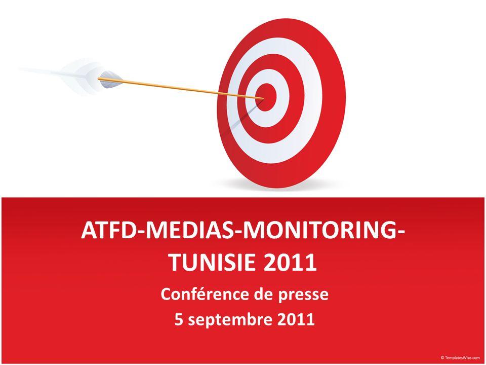 ATFD-MEDIAS-MONITORING- TUNISIE 2011 Conférence de presse 5 septembre 2011