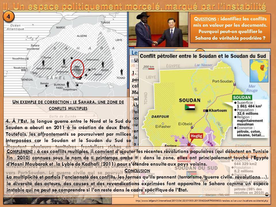T ENSIONS À L 'ONU SUR LE S AHARA OCCIDENTAL Figé depuis trente ans, le conflit du Sahara occidental connaît ces jours-ci une nouvelle montée en tensi