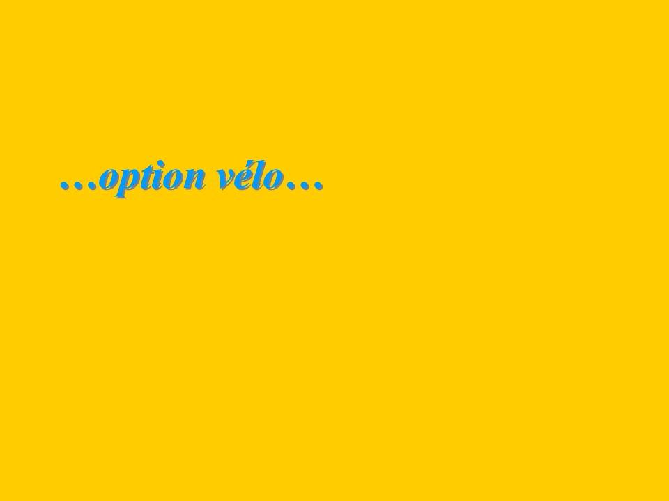 …option vélo…