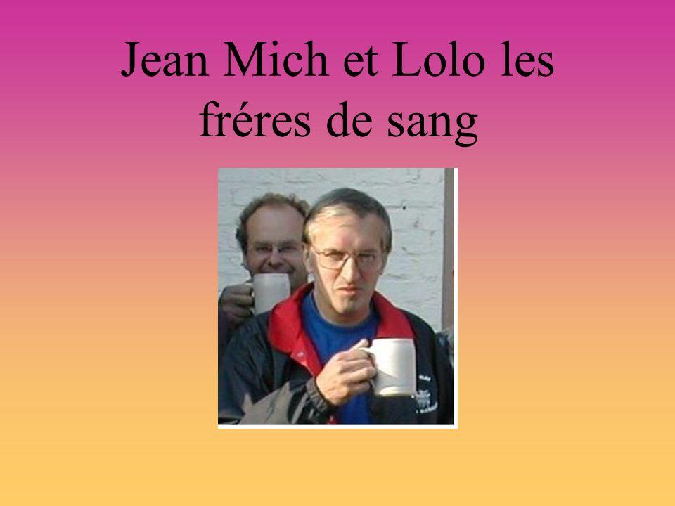 Jean Mich et Lolo les fréres de sang