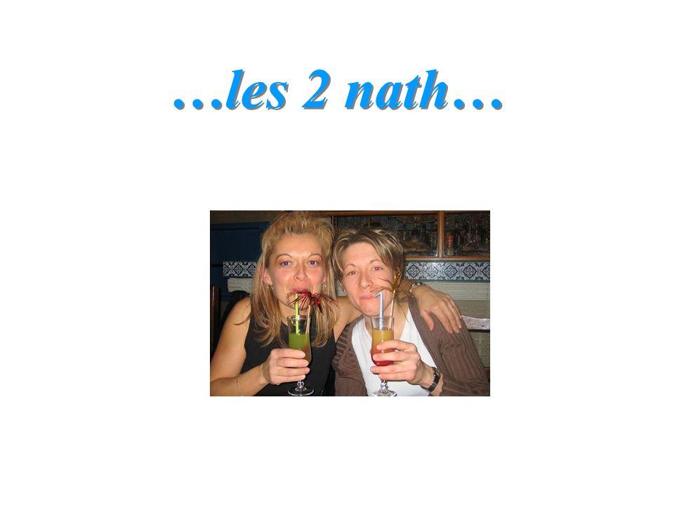 …les 2 nath…