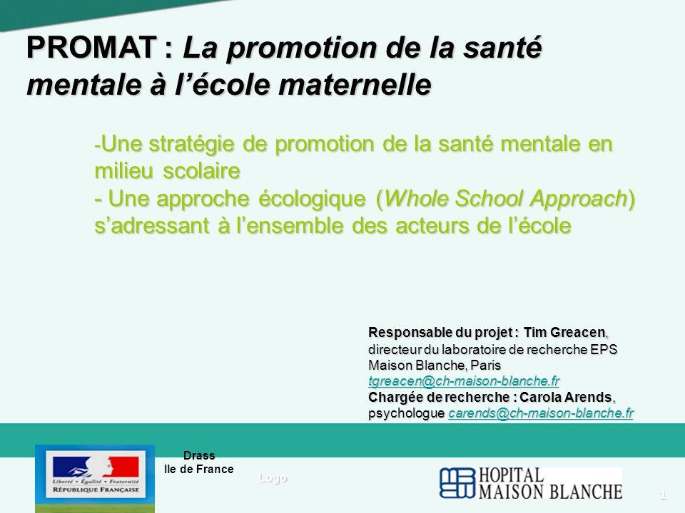 Drass Ile de France 1 Logo PROMAT : La promotion de la santé mentale à lécole maternelle - Une stratégie de promotion de la santé mentale en milieu sc