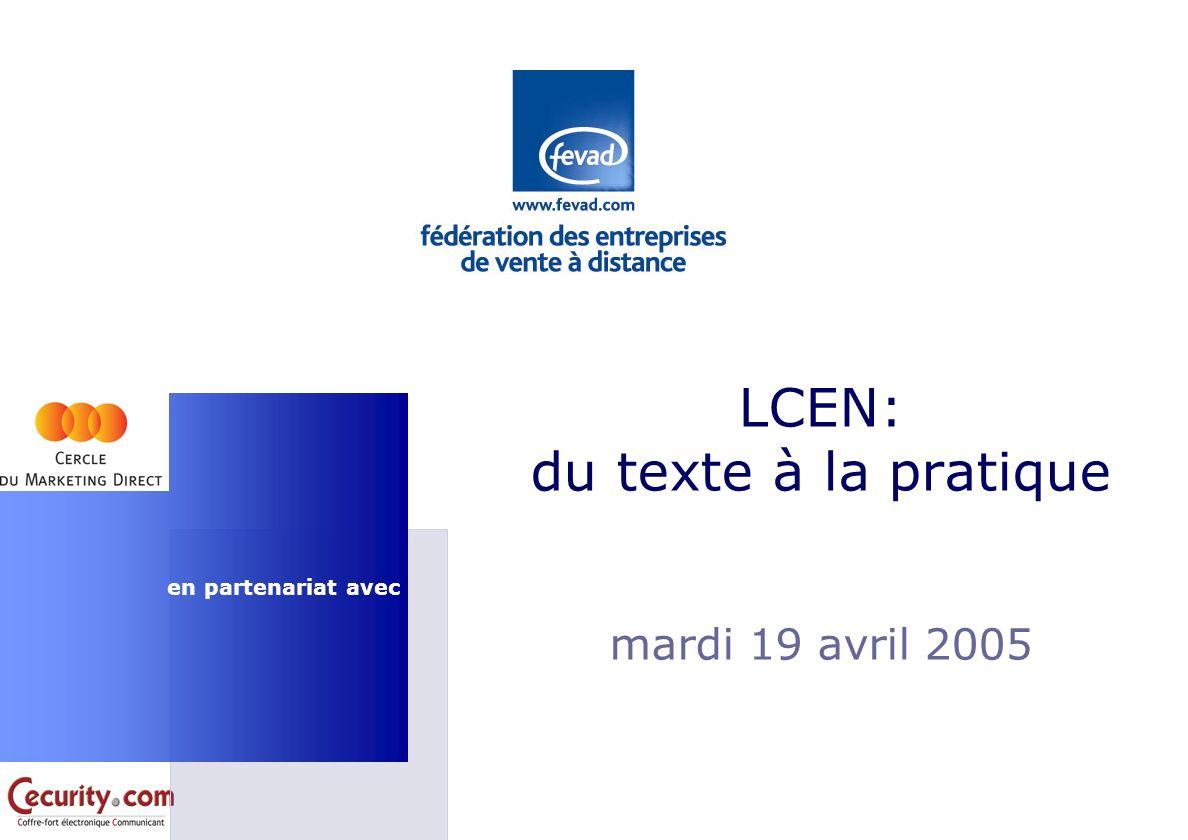 en partenariat avec LCEN: du texte à la pratique mardi 19 avril 2005