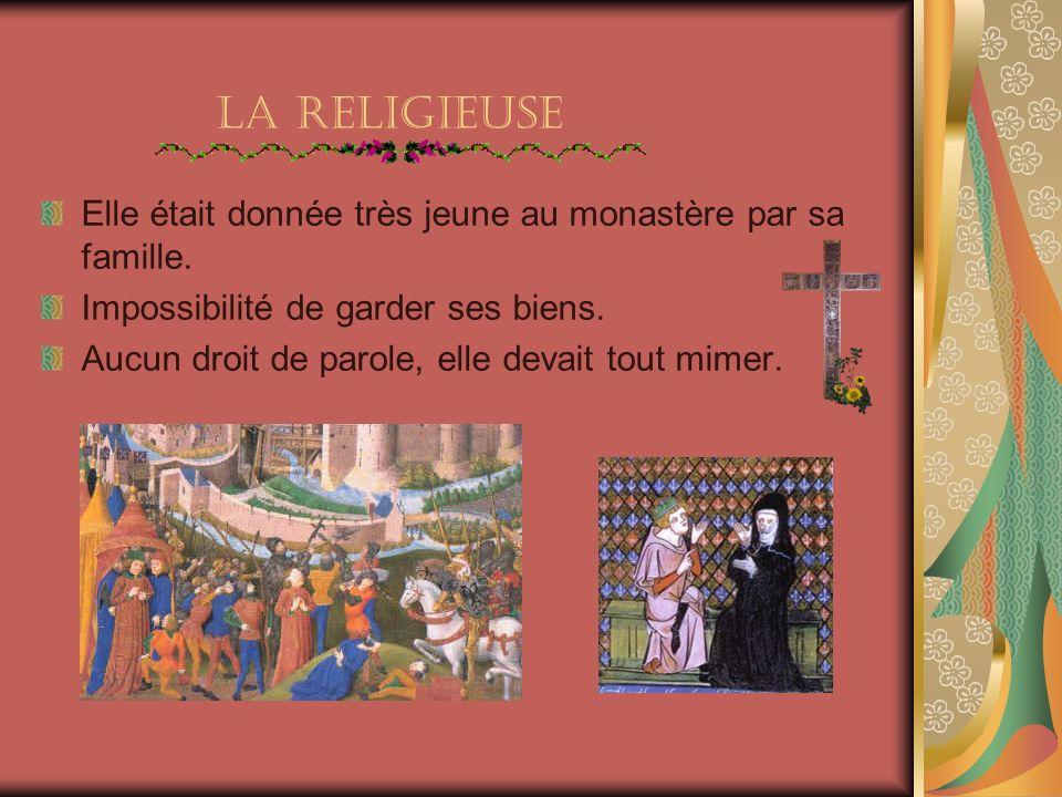 La Religieuse Elle était donnée très jeune au monastère par sa famille.