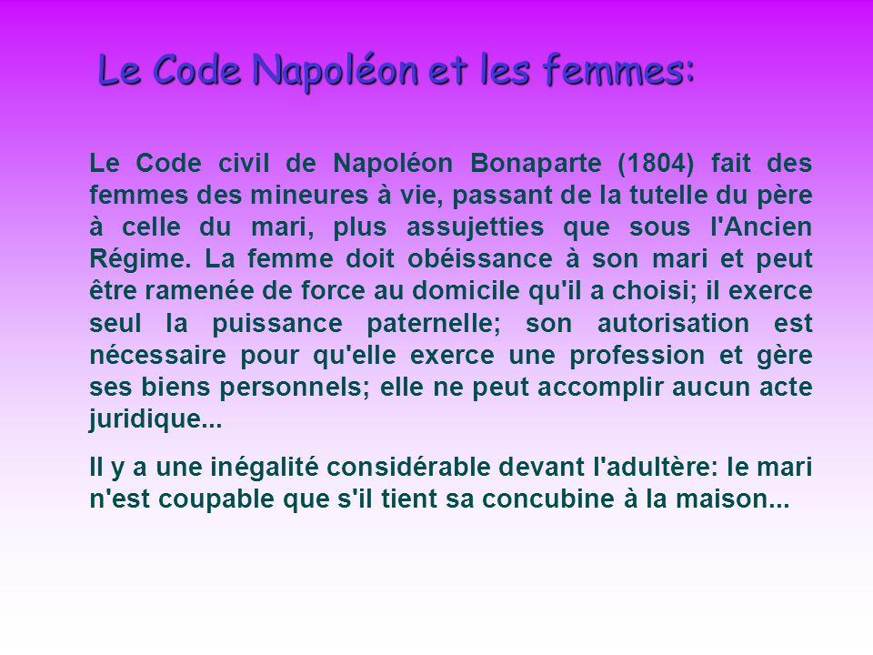 Le Code Napoléon et les femmes: Le Code civil de Napoléon Bonaparte (1804) fait des femmes des mineures à vie, passant de la tutelle du père à celle d
