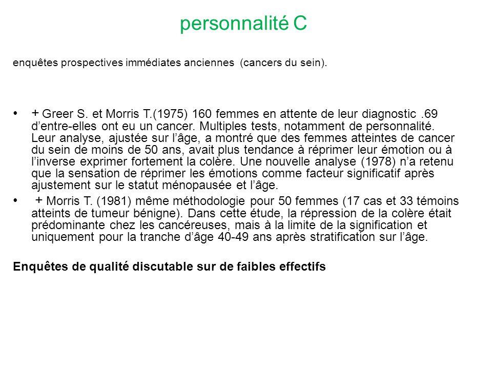 personnalité C enquêtes prospectives immédiates anciennes (cancers du sein).