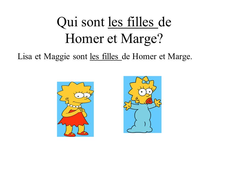Qui sont les filles de Homer et Marge? Lisa et Maggie sont les filles de Homer et Marge.