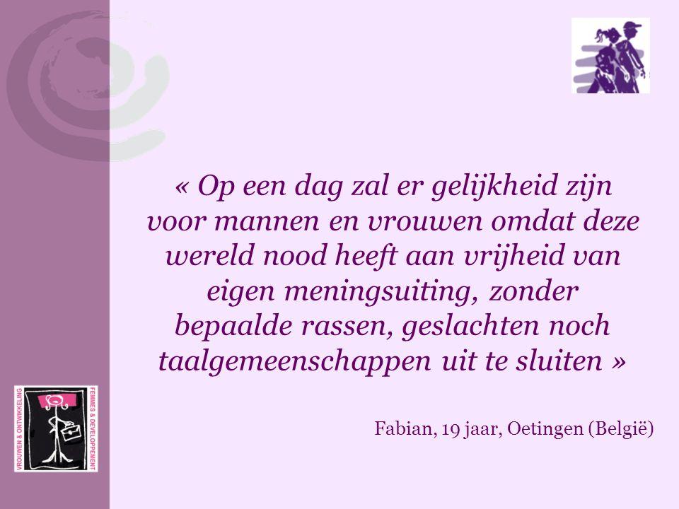 « Op een dag zal er gelijkheid zijn voor mannen en vrouwen omdat deze wereld nood heeft aan vrijheid van eigen meningsuiting, zonder bepaalde rassen,