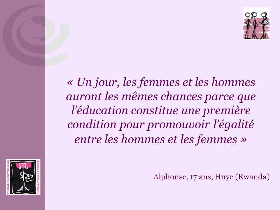 « Un jour, les femmes et les hommes auront les mêmes chances parce que léducation constitue une première condition pour promouvoir légalité entre les