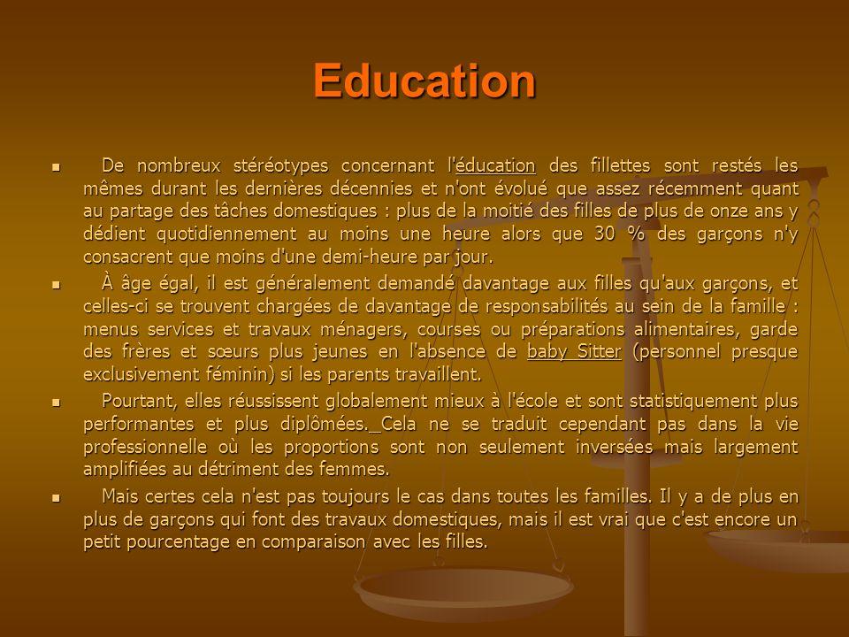 Education De nombreux stéréotypes concernant l'éducation des fillettes sont restés les mêmes durant les dernières décennies et n'ont évolué que assez