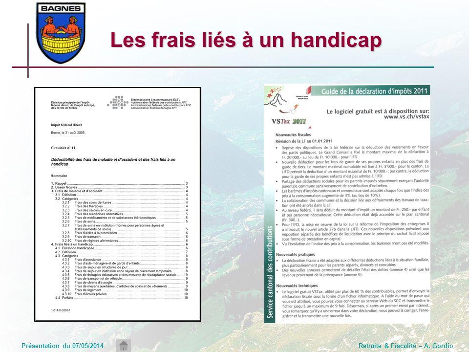 Présentation du 07/05/2014Retraite & Fiscalité – A. Gordio Les frais liés à un handicap