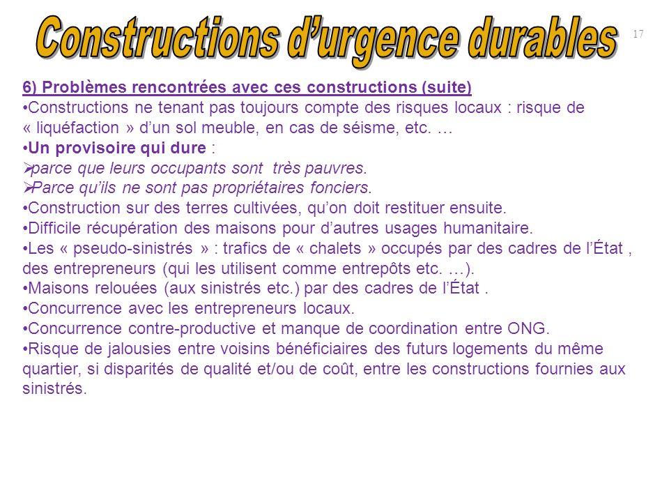 17 6) Problèmes rencontrées avec ces constructions (suite) Constructions ne tenant pas toujours compte des risques locaux : risque de « liquéfaction »