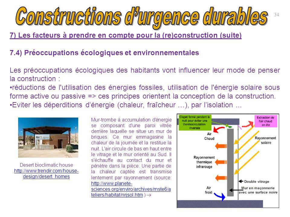 34 7) Les facteurs à prendre en compte pour la (re)construction (suite) 7.4) Préoccupations écologiques et environnementales Les préoccupations écolog