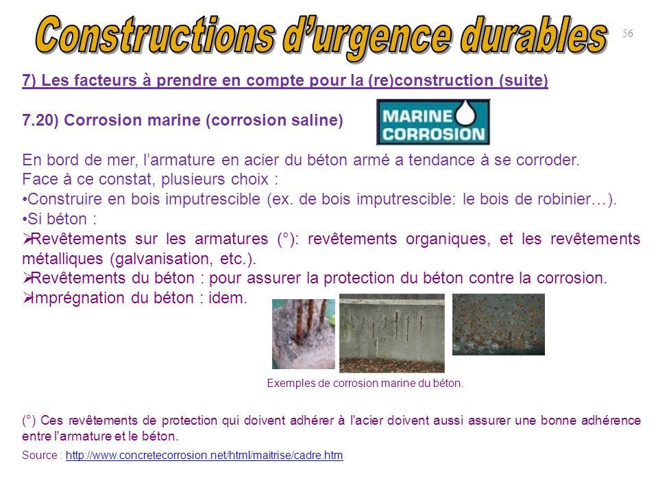 7) Les facteurs à prendre en compte pour la (re)construction (suite) 7.20) Corrosion marine (corrosion saline) En bord de mer, larmature en acier du b
