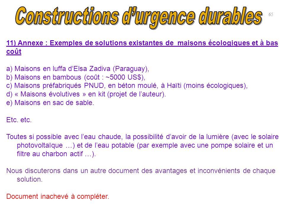 11) Annexe : Exemples de solutions existantes de maisons écologiques et à bas coût a) Maisons en luffa dElsa Zadiva (Paraguay), b) Maisons en bambous