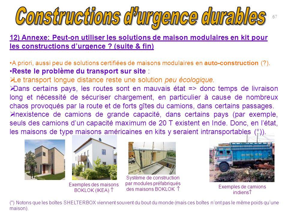 67 Exemples des maisons BOKLOK (IKEA) 12) Annexe: Peut-on utiliser les solutions de maison modulaires en kit pour les constructions durgence ? (suite