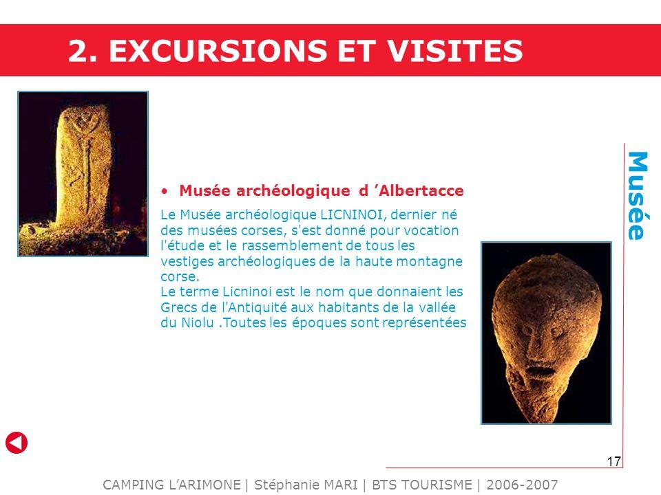 17 CAMPING LARIMONE | Stéphanie MARI | BTS TOURISME | 2006-2007 Musée Musée archéologique d Albertacce Le Musée archéologique LICNINOI, dernier né des