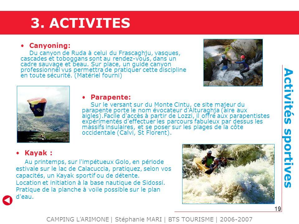19 Canyoning: Du canyon de Ruda à celui du Frascaghju, vasques, cascades et toboggans sont au rendez-vous, dans un cadre sauvage et beau. Sur place, u