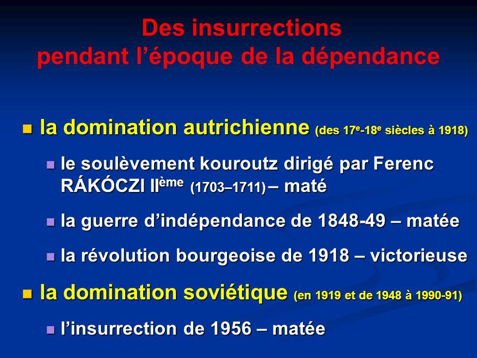 Des insurrections pendant lépoque de la dépendance la domination autrichienne (des 17 e -18 e siècles à 1918) la domination autrichienne (des 17 e -18